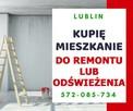 Skup Mieszkań Za Gotówkę Lublin - Do remontu Odświeżenia