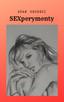SEXperymenty (e-book) powieść napisana przez seksuologa